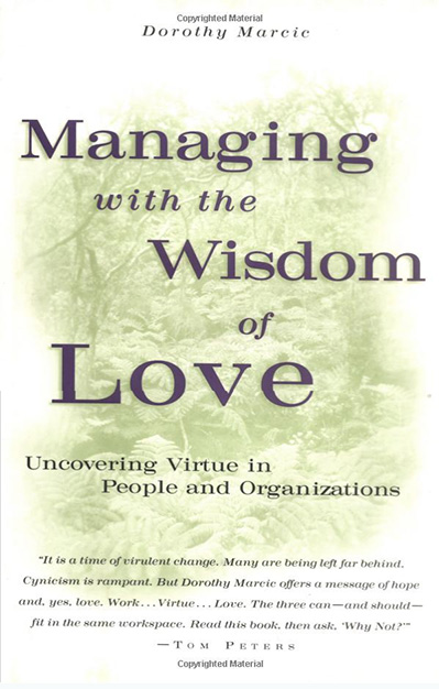 Managing with the Wisdom of Love